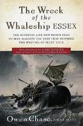 Wreck of the Whaleship Essex A Narrative Account by Owen Chase, First Mate