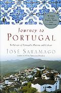 Journey to Portugal In Pursuit of Portugal's History and Culture