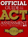Official Guide to the Act Assessment - American College Testing Program - Paperback - 1st ed
