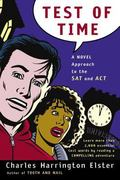 Test of Time A Novel Approach to the SAT and ACT