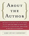 About the Author: The Passionate Reader's Guide to the Authors You Love, Including Things Yo...