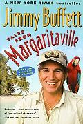 Tales from Margaritaville Fictional Facts and Factual Fictions