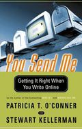 You Send Me Getting It Right When You Write Online