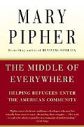 Middle of Everywhere Helping Refugees Enter the American Community