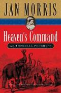 Heaven's Command An Imperial Progress
