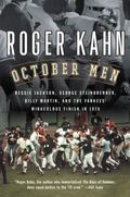 October Men Reggie Jackson, George Steinbrenner, Billy Martin, and the Yankees' Miraculous F...
