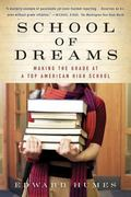 School of Dreams Making the Grade at a Top American High School