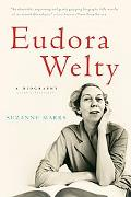 Eudora Welty A Biography