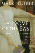 Dove Of The East And Other Stories