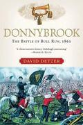 Donnybrook The Battle Of Bull Run, 1861