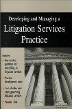 Developing and Managing a Litigation Services Practice