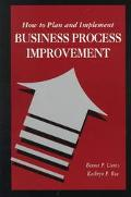 How to Plan and Implement Business Process Improvement