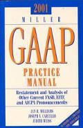 2001 Miller Gaap Practice Manual Restatement and Analysis of Other Current Fasb, Eitf, and A...