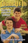 Count Us in Growing Up With Down Syndrome
