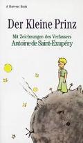 Der Kleine Prinz: Mit Zeichnungen DES Verfassers (Little Prince) - Antoine de Saint-Exup?ry ...