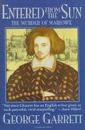 Entered from the Sun The Murder of Marlowe