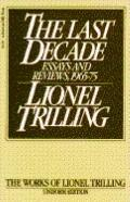 Last Decade: Essays and Reviews, 1965-1975