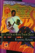 Let the Dead Bury Their Dead (Harvest American Writing)