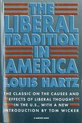 Liberal Tradition in America An Interpretation of American Political Thought Since the Revol...