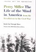 Life of the Mind in America From the Revolution to Civil War