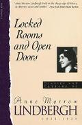 Locked Rooms and Open Doors Diaries and Letters of Anne Morrow Lindbergh, 1933-1935