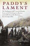 Paddy's Lament Ireland, 1846-1847  Prelude to Hatred