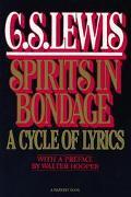 Spirits in Bondage A Cycle of Lyrics