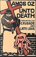 Unto Death Crusade and Late Love
