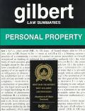 Gilbert Law Summaries Personal Property