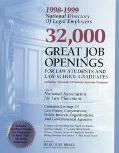 1998-1999 National Directory of Legal Employers: 22,000 Great Job Openings for Law Students ...
