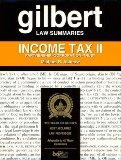 Gilbert Law Summaries: Income Tax II
