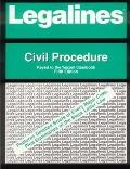 Legalines: Civil Procedure: Adaptable to the Fifth Edition of the Yeazell Casebook
