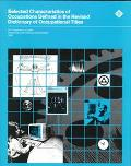 Selected Characteristics of Occupations Defined in the Revised Dictionary of Occupational Ti...