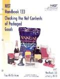 Checking the Net Contents of Packaged Goods: as Adopted by the 87th National Conference on W...
