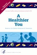 Healthier You Based on the Dietary Guidelines for Americans
