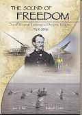 The Sound of Freedom: Naval Weapons Technology at Dahlgren, Virginia, 1918-2006: Naval Weapo...