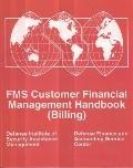 FMS Customer Financial Management Handbook: (Billing) : Billing