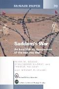 Saddam's War: An Iraqi Military Perspective of the Iran-Iraq War: An Iraqi Mililtary Perspec...