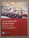 Learn about the United States W/Audio CD: Quick Civics Lessons for the Naturalization Test