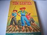 Adventures of Tom Sawyer (Nelson Classics S.330)