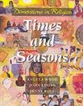 Dimensions in Religion,Time and Season