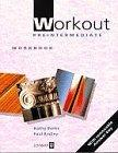 Workout: Pre-Intermediate, Workbook