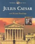 Tragedy of Julius Caesar With Related Readings