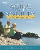 Aging and Society A Canadian Perspective