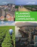 Planning Canadian Communities , 6th Edition