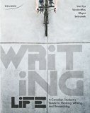 Writing Life: A Canadian Student?s Guide to Thinking, Writing and Researching