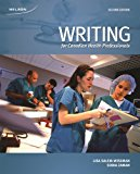 Writing for Canadian Health Professionals, 2nd Edition - See more at: http://www.nelson.com/...