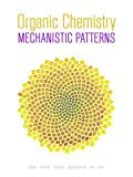 Organic Chemistry: Mechanistic Patterns With Printed Access Card (12 Months) for ChemWare