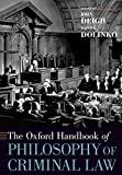The Oxford Handbook of Philosophy of Criminal Law (Oxford Handbooks)