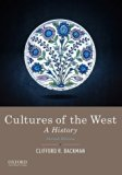 Cultures of the West: A History, Combined